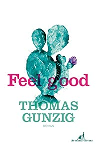 feel good thomas gunzig